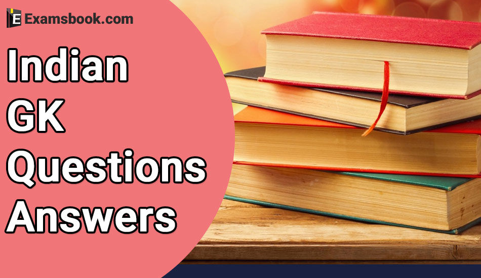 Indian GK Questions and Answers in English for Competitive Exam