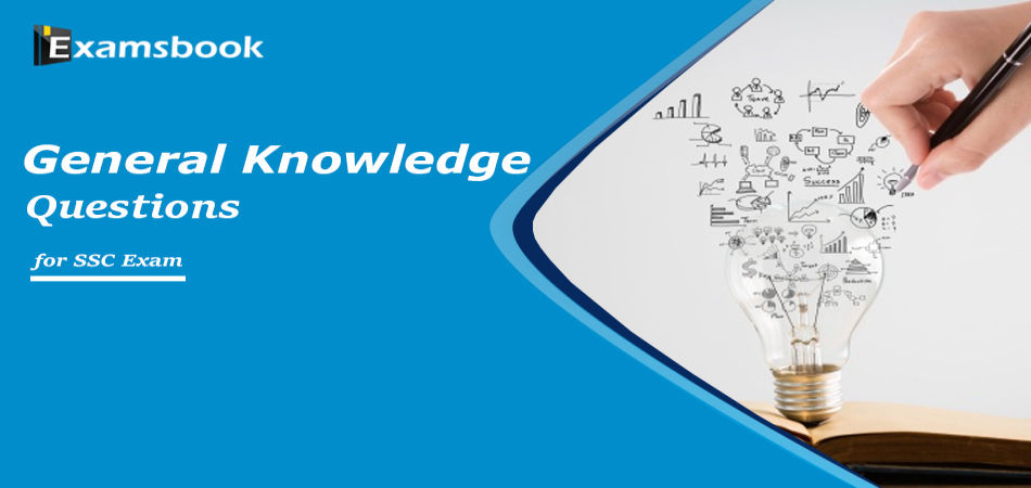 general knowledge questions for ssc exam