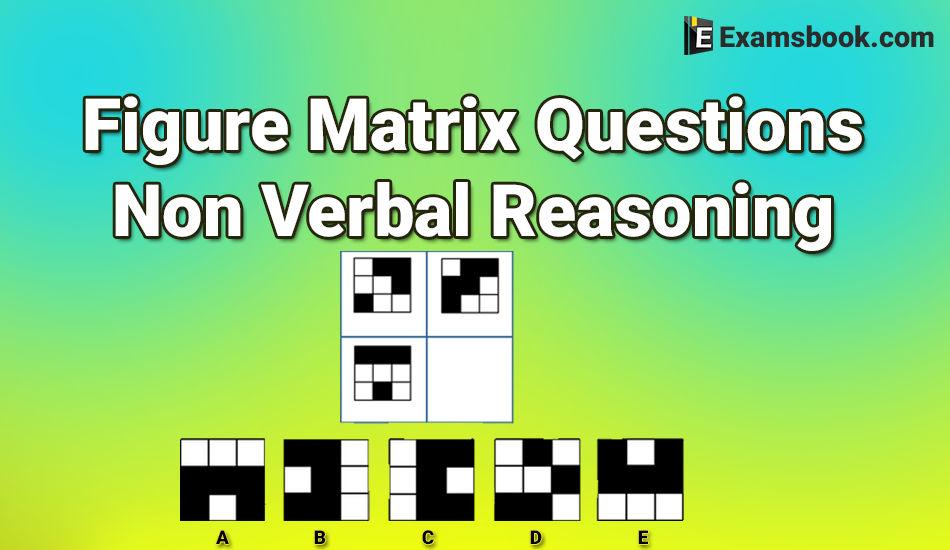 Figure Matrix Questions Non Verbal Reasoning