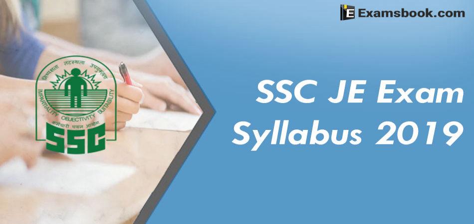 ssc je exam syllabus 2019