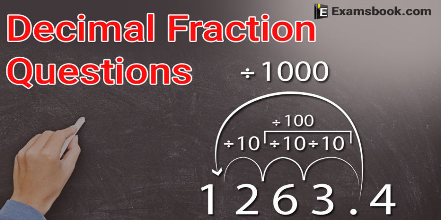 Decimal fraction Questions