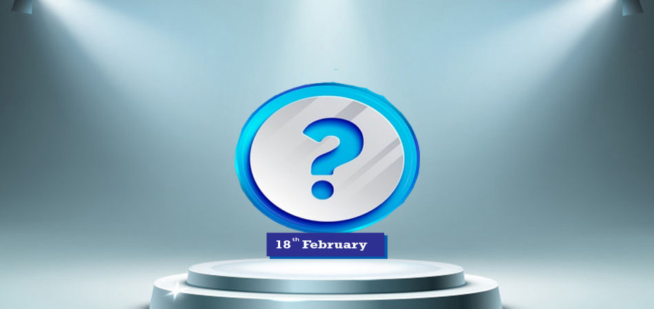 current affairs questions february 18th