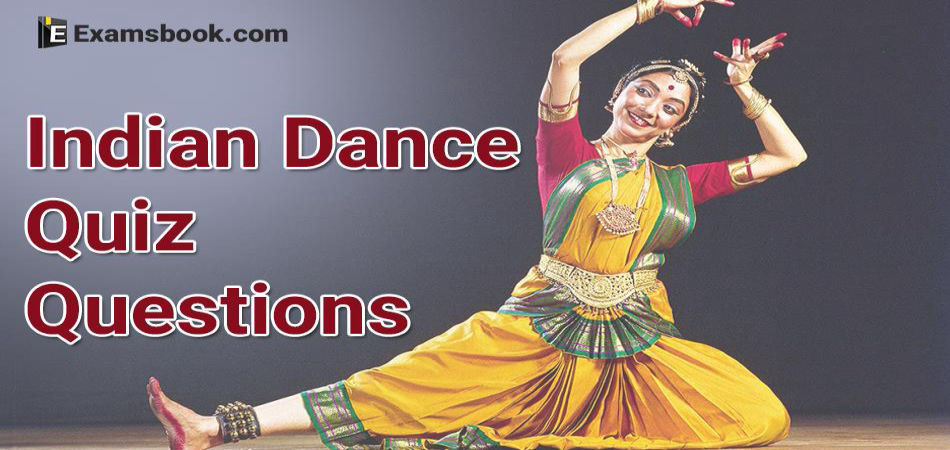 Indian dance quiz questions answers