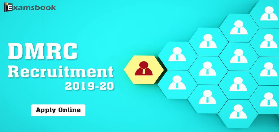 DMRC recruitment 2019-20