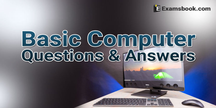 Basic Computer Questions and Answers for Competitive Exams