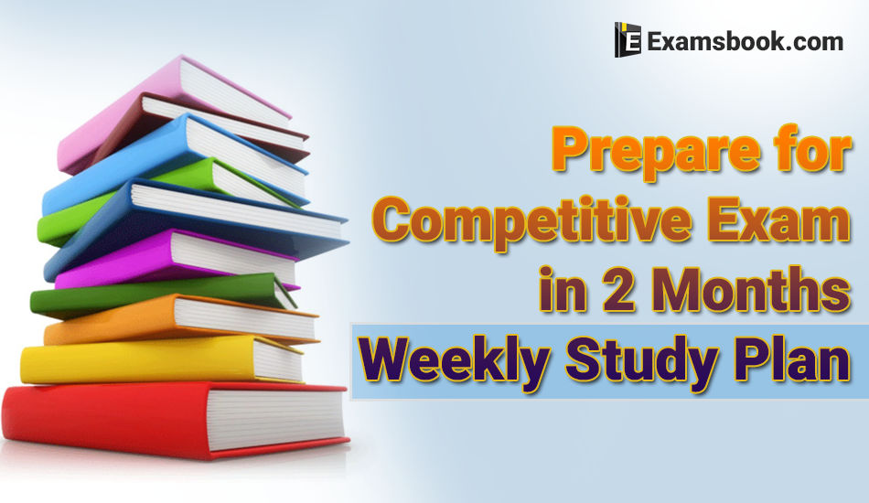 how to prepare for competitive exam in 2 months