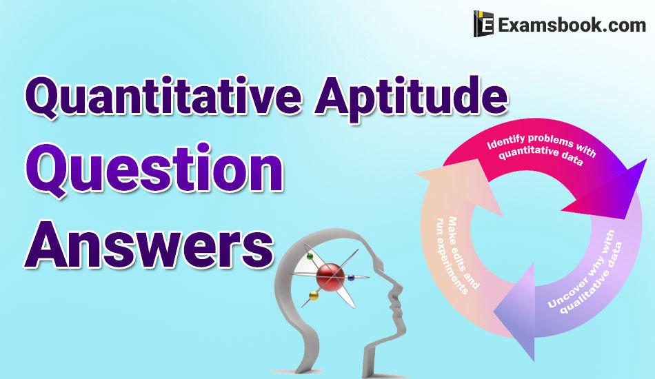 quantitative aptitude questions and Answers
