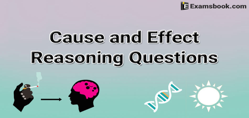 cause and effect reasoning questions