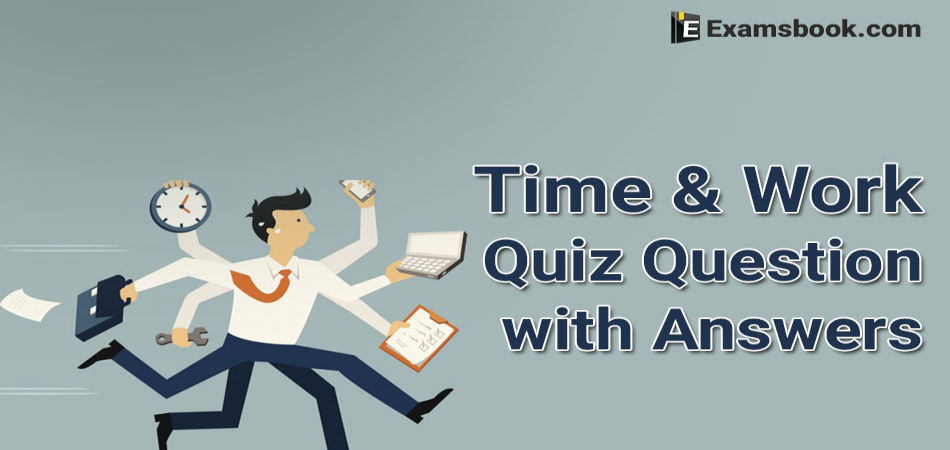time and work quiz questions