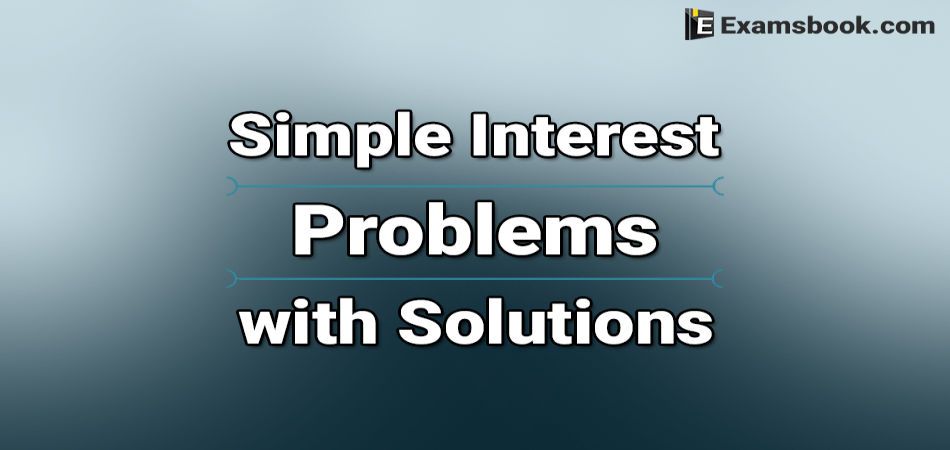 simplle interest problems with solutions