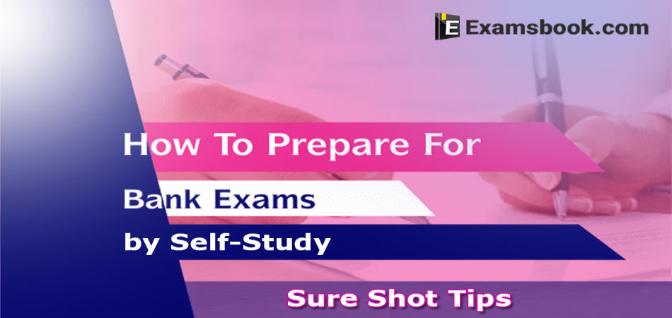 how to prepare for bank exams by self-study