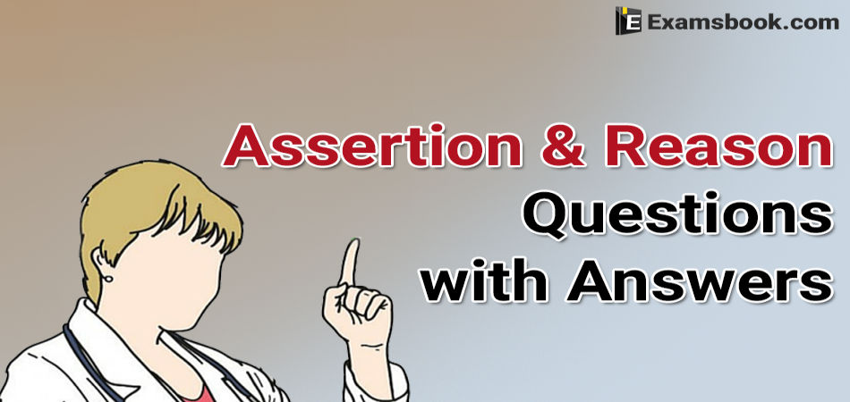 assertion and reason questions with answers
