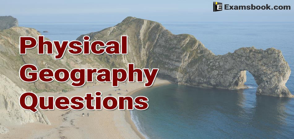 Physical Geography Questions