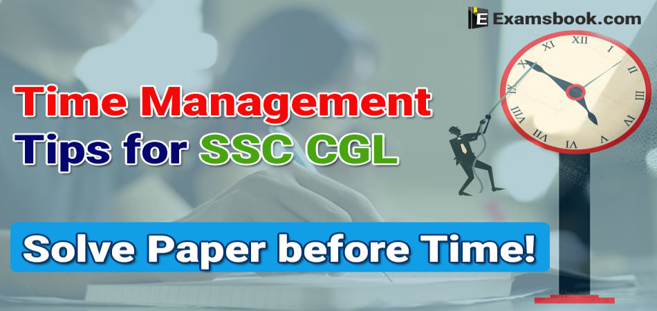 Time management tips for SSC CGL