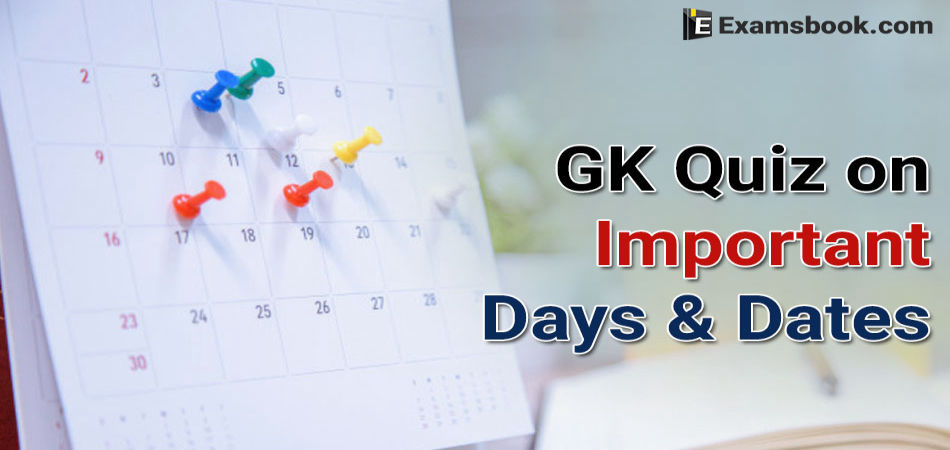 Quiz-on-Important-Days-and-Dates-gk
