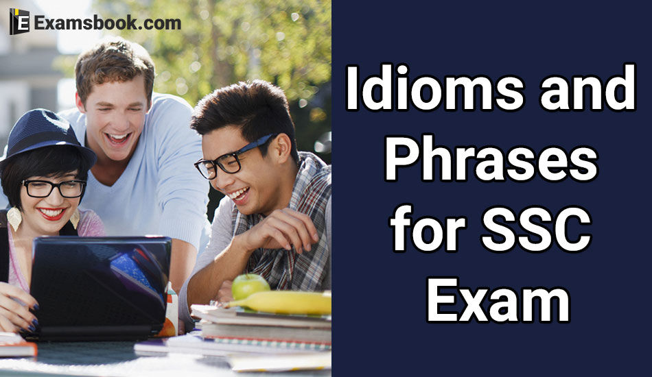 Idioms and Phrases for SSC