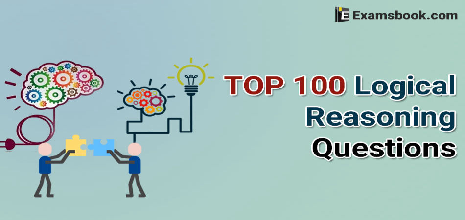 top 100 logical reasoning queestions and answers