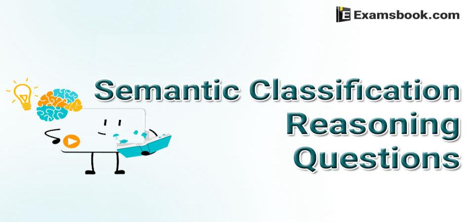 semantic classification reasoning questions