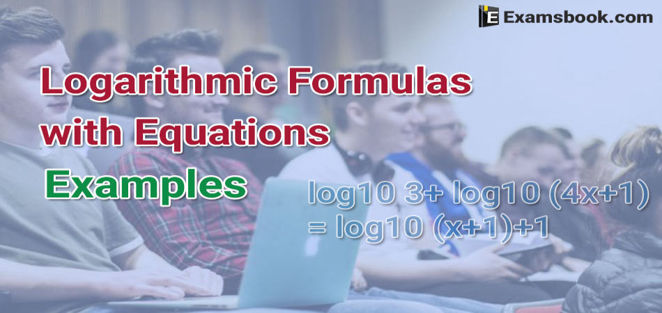 logarithmic formulas with examples