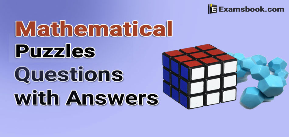 Mathematical puzzles questions