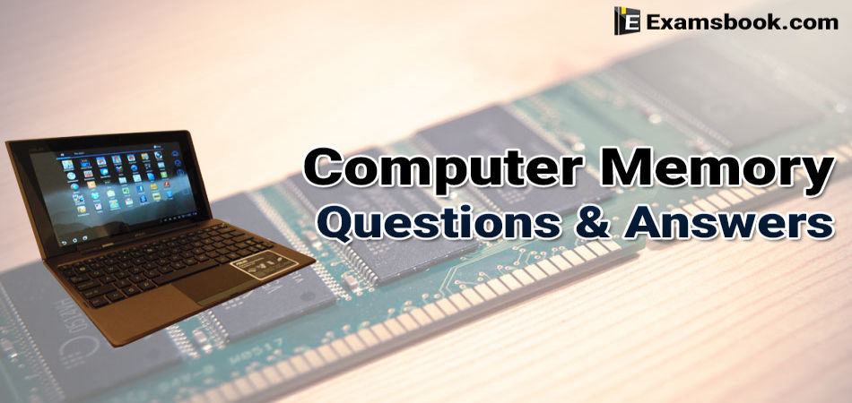 computer memory questions and answers