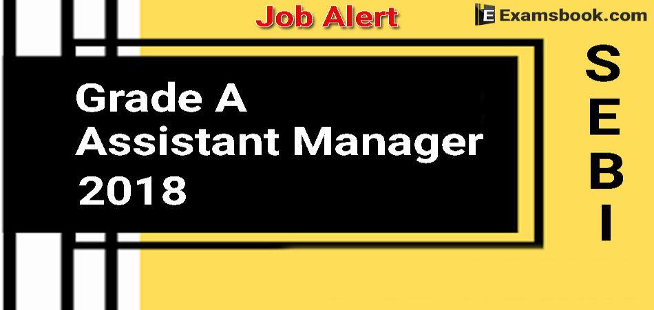 SEBI Grade A Officer Job Alert