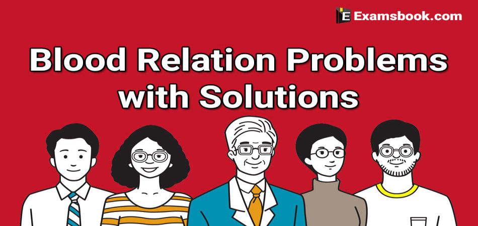 blood relation problems with solutions