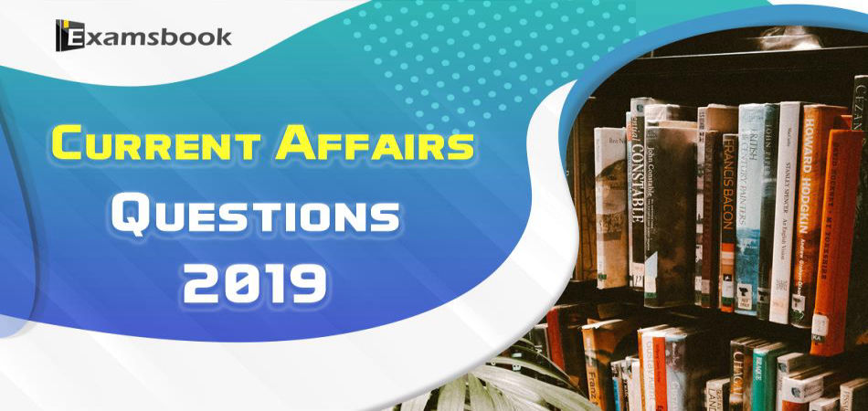18 sep Current Affairs Questions 2019