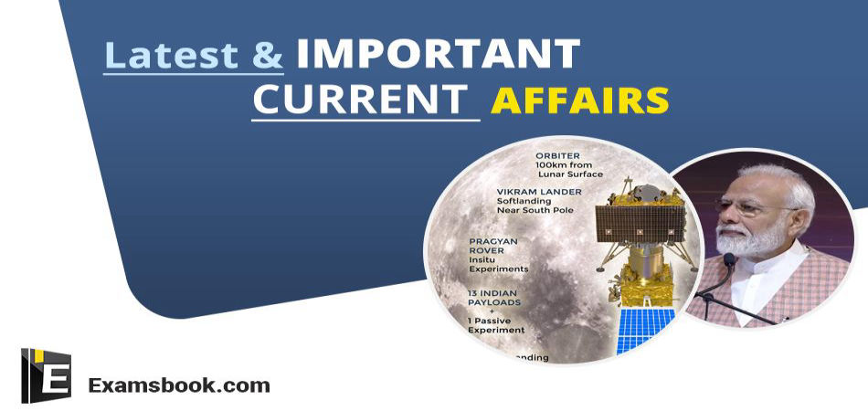 Latest & Important Current Affairs