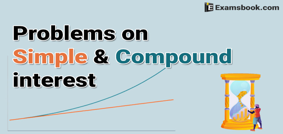 problems on simple and compound interest