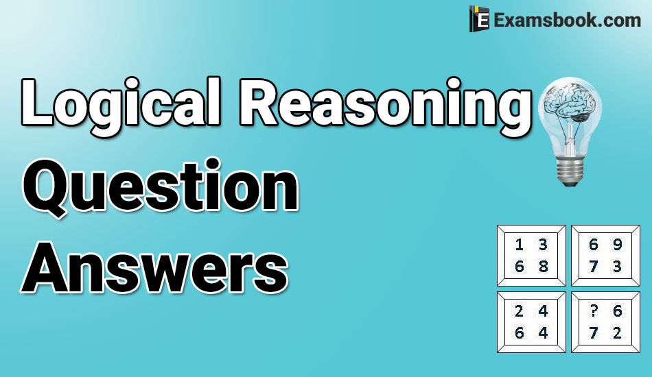 Logical Reasoning Questions and Answers for Bank Exams and SSCQuestionnaire Logic