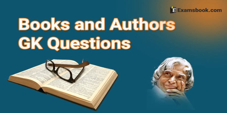 Books and Authors Gk Questions - General Knowledge questions