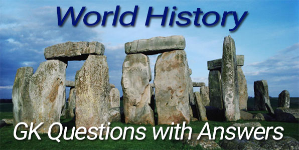 World History GK Questions
