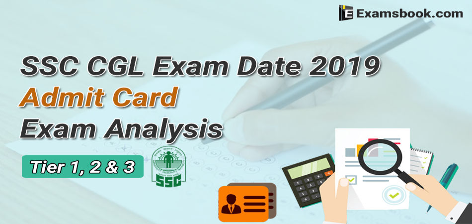 ssc cgl exam date 2019 tier 1-2-3