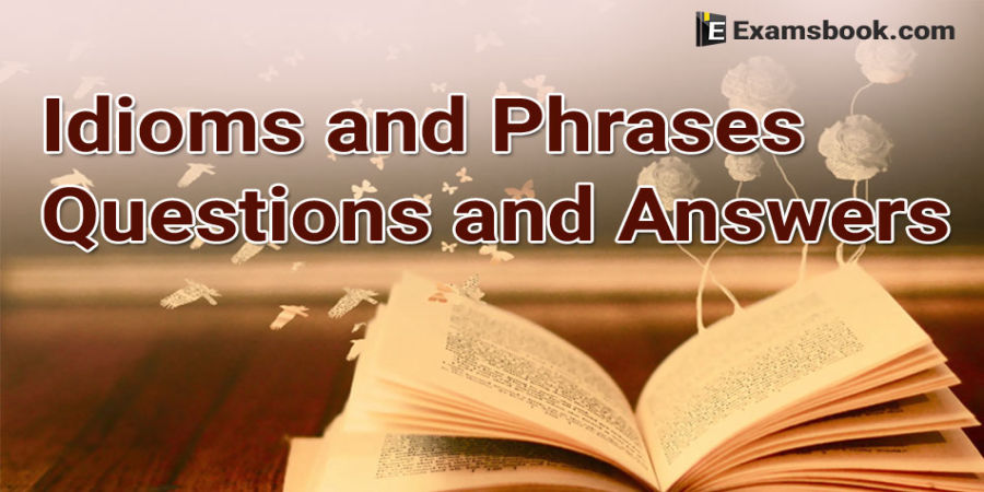 Idioms and Phrases general english series#20