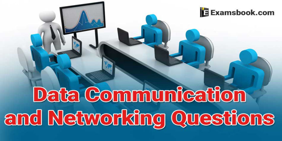 Data Communications and Networking Questions