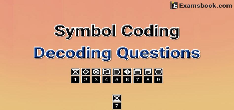 symbol coding decoding questions