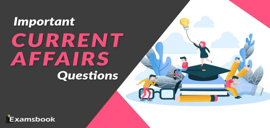 Important-Current-Affairs-Questions-2019