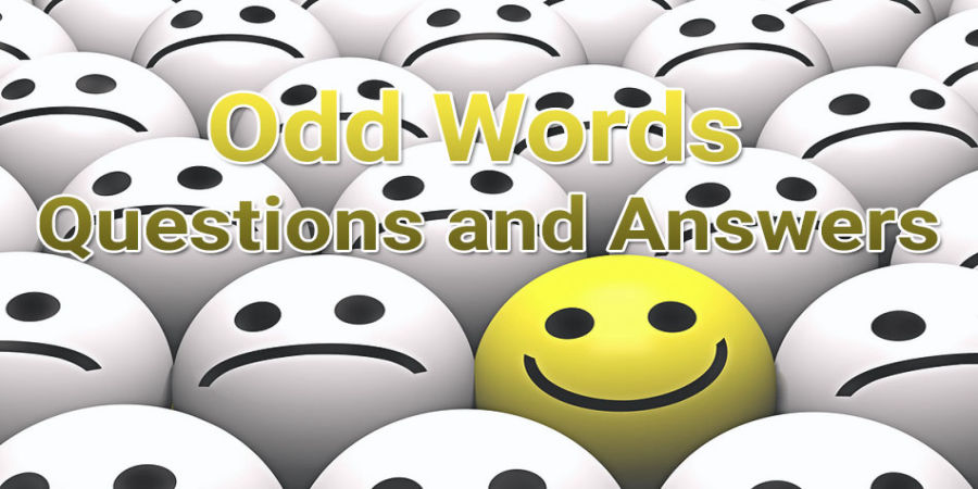 Odd Words Questions and Answers