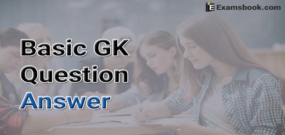 Basic-GK-Question-Answer