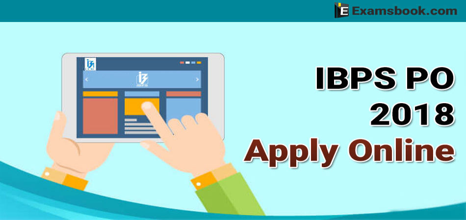 IBPS PO 2018 apply online