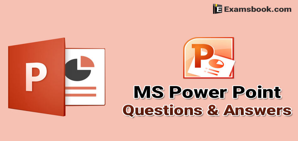 MS PowerPoint Questions and Answers for Competitive Exams