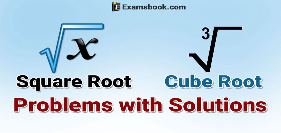 square root and cube root problems