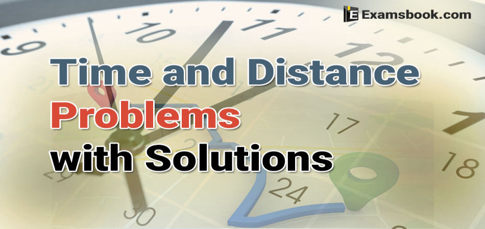 time and distance problems with solutions