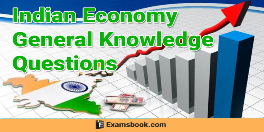 Economy General Knowledge Questions