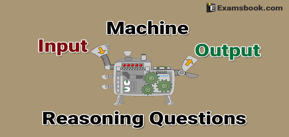machine input output reasoning questions