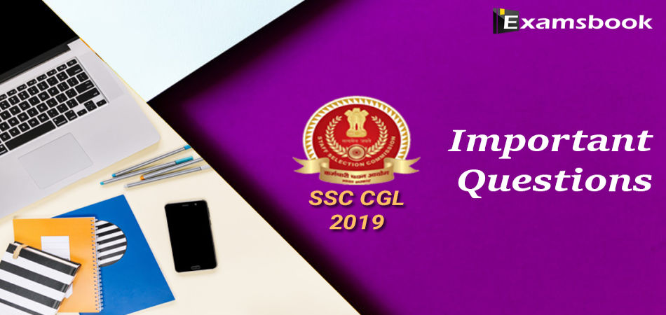 ssc cgl 2019 important questions