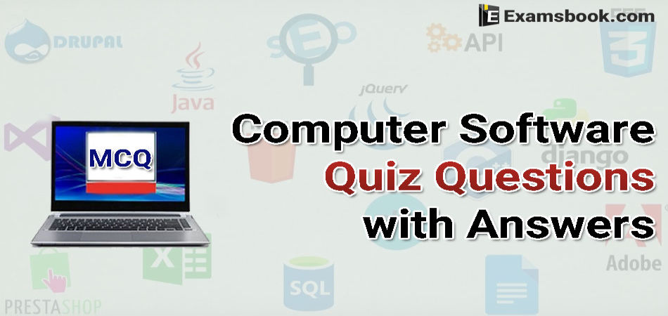 MCQ on Computer Software Quiz Questions with Answers for