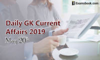 daily gk current affairs 2019 may 20