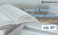 Latest-and-Important-Current-Affairs-Questions-July-20th